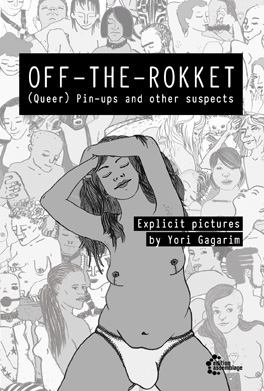 Off-The-Rokket. (Queer) Pin-ups and other suspects. Explicit pictures Comic book