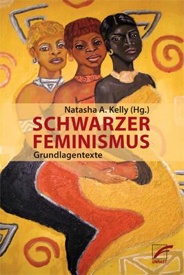 Schwarzer Feminismus. Grundlagentexte