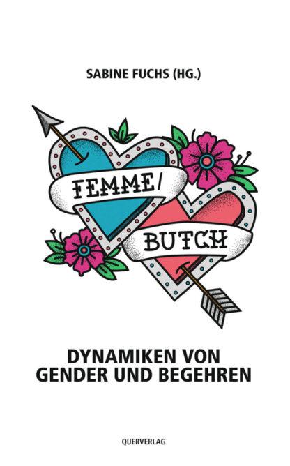 Femme/Butch - von: Sabine Fuchs