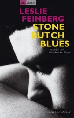 Stone Butch Blues - von: Leslie Feinberg